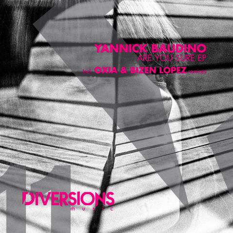 Yannick Baudino - Are You Sure (OXIA Dub Mix)